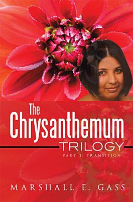 The Chrysanthemum Trilogy PDF