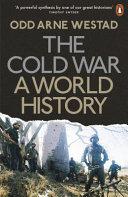 Cold War  a World History