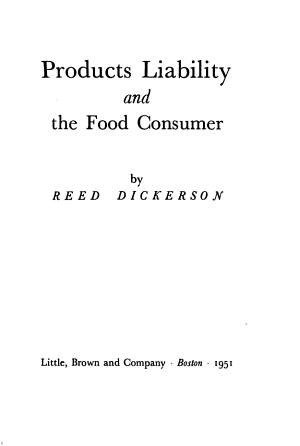 Products Liability and the Food Consumer