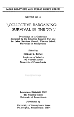 Collective Bargaining: Survival in the '70's?