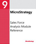 Sales Force Analysis Module Reference for MicroStrategy 9.2.1m