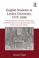 English Students at Leiden University  1575 1650 PDF