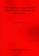 Late Republican Early Imperial Regional Italian Landscapes and Demography