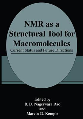 NMR as a Structural Tool for Macromolecules PDF