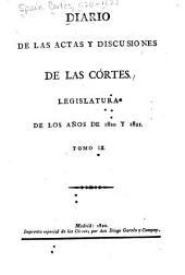 Diario de las actas y discusiones de las Córtes: Legislatura de los años de 1820 y 1821, Volumen 9