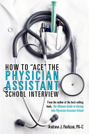 How to  ace  the Physician Assistant School Interview PDF