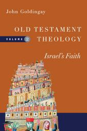 Old Testament Theology: Israel's Faith