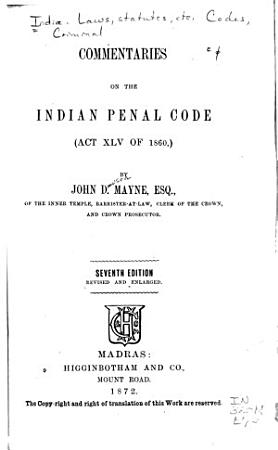 Commentaries on the Indian Panal Code  Act XLV of 1860  PDF
