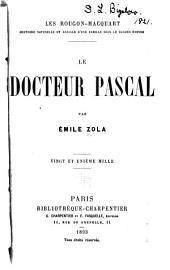 Le docteur Pascal: Volume1