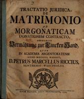 Tractatio iur. de matrimonio ad morgonaticam