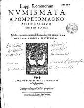 Imperatorum romanorum numismata, a Pompeio magno ad Heraclium