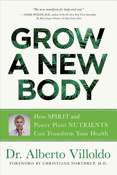Download Grow a New Body Book