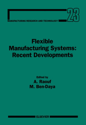 Flexible Manufacturing Systems  Recent Developments PDF