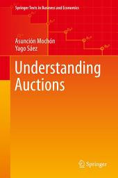 Understanding Auctions