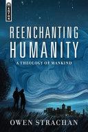 Reenchanting Humanity PDF