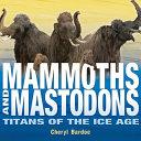 Mammoths and Mastodons PDF