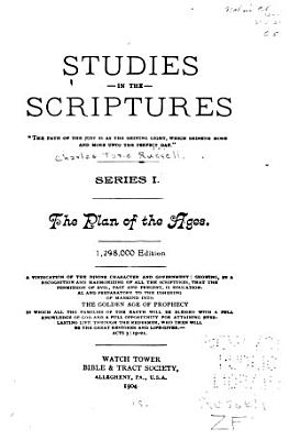 Studies in the Scriptures  The plan of ages