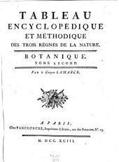 Tableau encyclopédique et méthodique des trois règnes de la nature. Botanique: Volume2