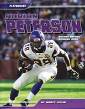 Adrian Peterson:: Record-setting Running Back