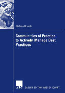 Communities of Practice to Actively Manage Best Practices
