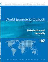 World Economic Outlook, October 2007: Globalization and Inequality