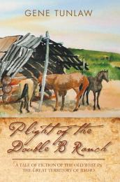 Plight of the Double B Ranch