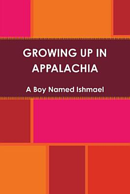 GROWING UP IN APPALACHIA PDF