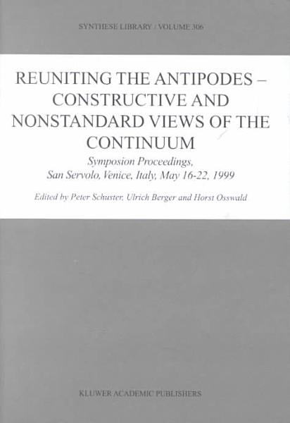 Reuniting the Antipodes   Constructive and Nonstandard Views of the Continuum PDF