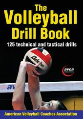 Volleyball Drill Book-Google Edition, The