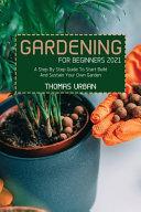Gardening For Beginners 2021