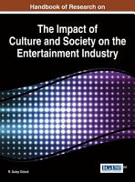 Handbook of Research on the Impact of Culture and Society on the Entertainment Industry PDF