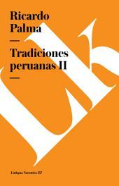 Tradiciones peruanas II
