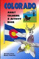Colorado Adult Coloring & Activity Book