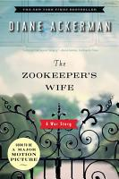 The Zookeeper s Wife  A War Story PDF
