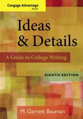 Cengage Advantage Books: Ideas & Details: Edition 8