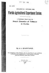A Preliminary Report Upon the Insect Enemies of Tobacco in Florida: Volumes 44-58