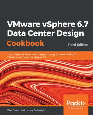 Vmware Vsphere X Datacenter Design Cookbook