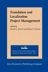 Translation and Localization Project Management: The art of the possible