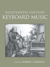 Eighteenth-Century Keyboard Music: Edition 2