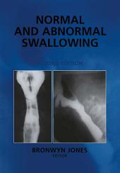 Normal and Abnormal Swallowing: Imaging in Diagnosis and Therapy, Edition 2