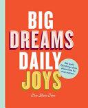 Big Dreams, Daily Joys Book