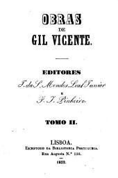 Obras de Gil Vicente: Das comedias. Das tragicomedias