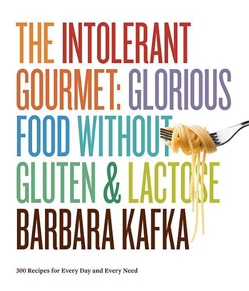 Download The Intolerant Gourmet Book