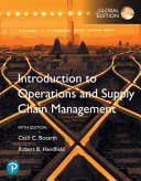 INTRODUCTION TO OPERATIONS AND SUPPLY CHAIN MANAGEMENT  GLOBAL EDITION