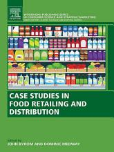 Case Studies in Food Retailing and Distribution PDF