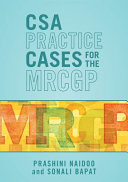 CSA Practice Cases for the MRCGP  to 25  Pages 26 to 50  Pages 51 to 75  Pages 76 to 100  Pages 101 to 125  Pages 126 to 150  Pages 151 to 175  Pages 176 to 200  Pages 201 to 225  Pages 226 to 250  Pages 251 to 275  Pages 276 to 300  Pages 301 to 325  Pages 326 to 336 PDF