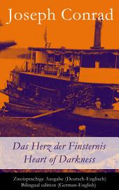 Das Herz der Finsternis / Heart of Darkness - Zweisprachige Ausgabe (Deutsch-Englisch) / Bilingual edition (German-English)