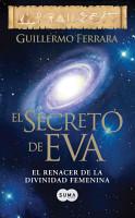 El secreto de Eva  Trilog  a de la luz 2  PDF