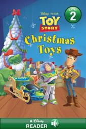Disney*Pixar Toy Story: Christmas Toys: A Disney Read-Along (Level 2)