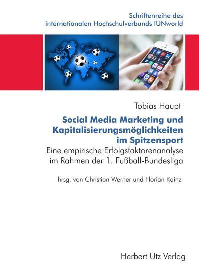 Social Media Marketing und Kapitalisierungsm  glichkeiten im Spitzensport PDF